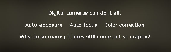 We All Have a Need for Digital Photography Support