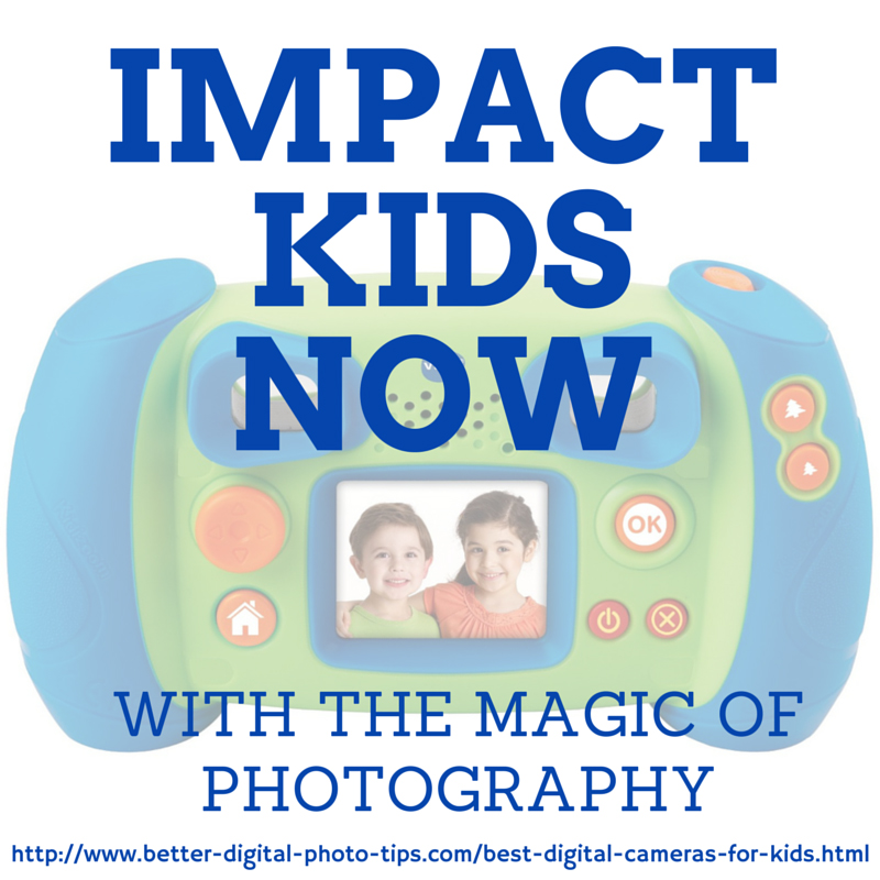Impact kids now with the magic of photography