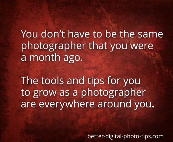 Digital Photographer Inspirational Message